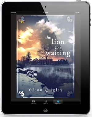 The Lion Lies Waiting by Glenn Quigley Release Blast, Excerpt & Giveaway!