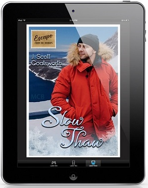 Slow Thaw by J. Scott Coatsworth Blog Tour, Excerpt, Review & Giveaway!