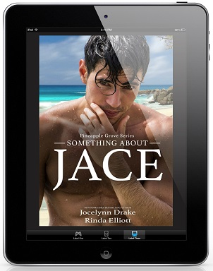 Something About Jace by Jocelynn Drake & Rinda Elliott Release Blast, Excerpt & Giveaway!