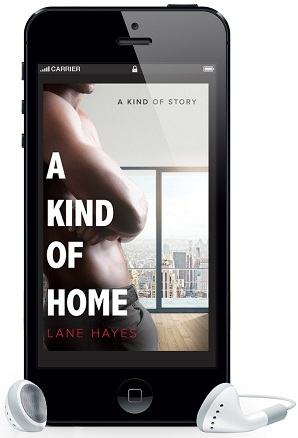 A Kind of Home by Lane Hayes ~ Audio Review