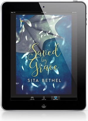 Saved by Grace by Sita Bethel Release Blast, Excerpt & Giveaway!