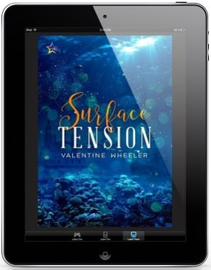 Surface Tension by Valentine Wheeler Release Blast, Excerpt & Giveaway!