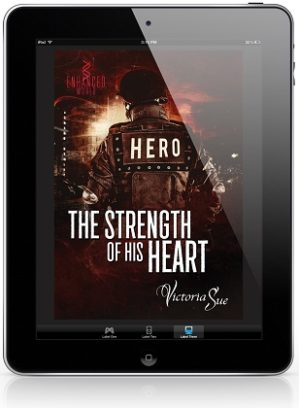 The Strength of His Heart by Victoria Sue Blog Tour, Exclusive Excerpt & Giveaway!