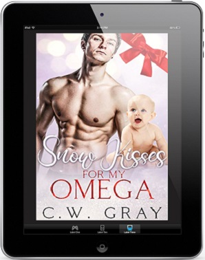 Snow Kisses For My Omega by C.W. Gray *Dual Review*