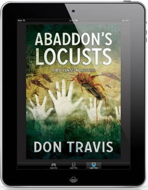 Abaddon's Locusts by Don Travis Blog Tour, Exclusive Excerpt & Giveaway!