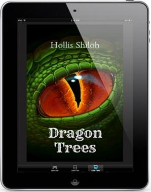 Dragon Trees by Hollis Shiloh