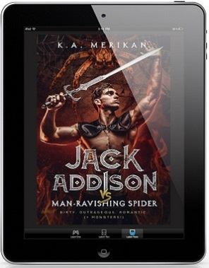 Jack Addison vs. Man-Ravishing Spider by K.A. Merikan