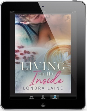 Living on the Inside by Londra Laine Release Blast, Excerpt & Giveaway!