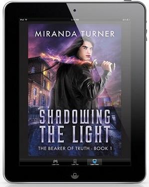 Shadowing the Light by Miranda Turner