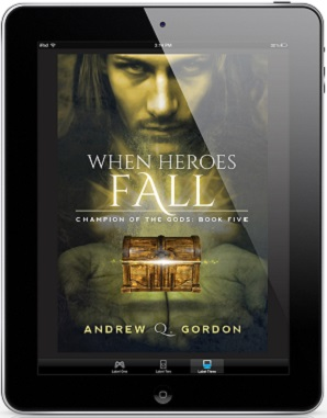 When Heroes Fall by Andrew Q. Gordon Cover Reveal, Guest Post & Excerpt!