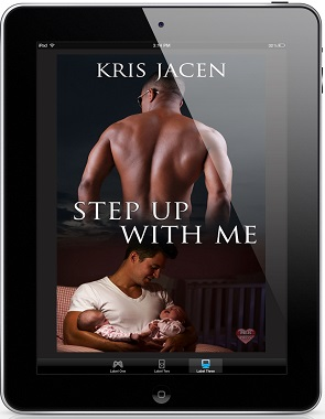 Step Up With Me by Kris Jacen Release Blast, Excerpt & Giveaway!