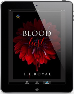 Blood Lust by L.E. Royal Release Blast, Excerpt & Giveaway!