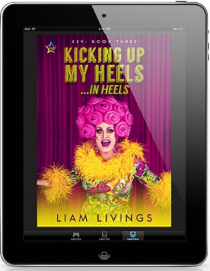 Kicking up My Heels… In Heels by Liam Livings Release Blast, Excerpt & Giveaway!