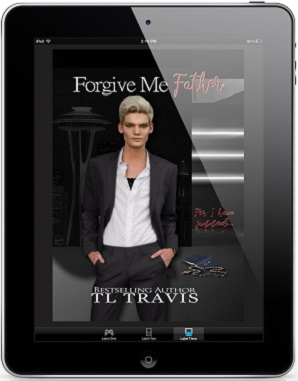 Forgive Me Father by T.L. Travis Release Blast & Giveaway!
