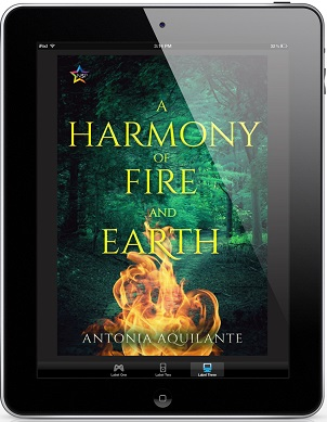 A Harmony of Fire and Earth by Antonia Aquilante Release Blast, Excerpt & Giveaway!