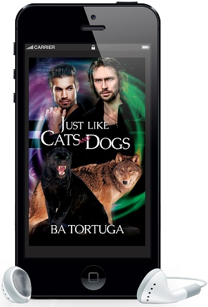 Just Like Cats and Dogs by B.A. Tortuga ~ Audio Review