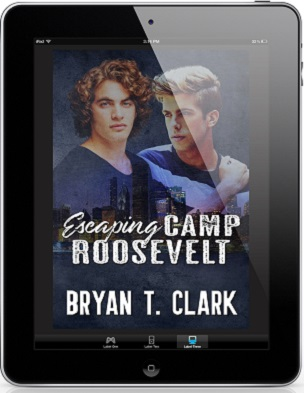 Escaping Camp Roosevelt by Bryan T. Clark Release Blast & Giveaway!