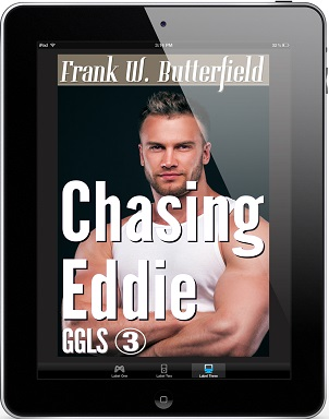 Chasing Eddie by Frank W Butterfield Book Blast, Excerpt & Giveaway!