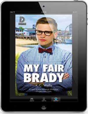 My Fair Brady by K.C. Wells