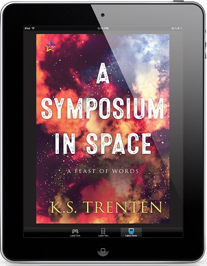 A Symposium In Space by K.S. Trenten Release Blast. Excerpt & Giveaway!