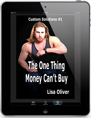 The One Thing Money Can't Buy by Lisa Oliver