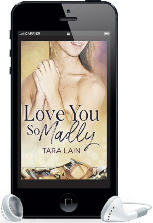 Love You So Madly by Tara Lain ~ Audio Review