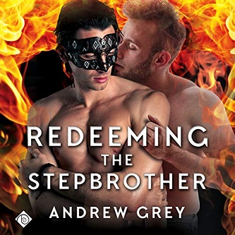 Andrew Grey - Redeeming the Stepbrother Audio Cover 238hgm