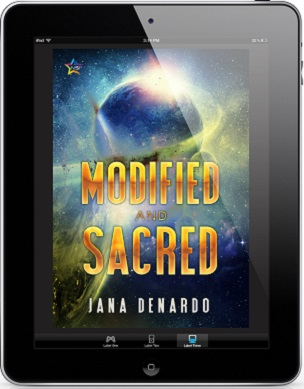 Modified and Sacred by Jana Denardo Release Blast, Excerpt & Giveaway!
