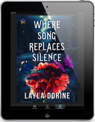 Where Song Replaces Silence by Layla Dorine Release Blast, Excerpt & Giveaway!