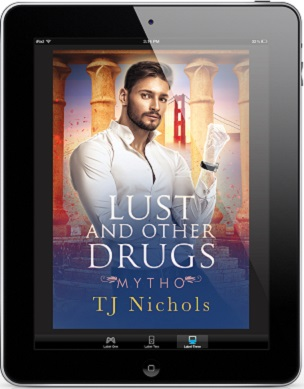 Lust and Other Drugs by T.J. Nichols