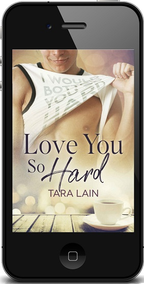 Love You So Hard by Tara Lain ~ Audio Review