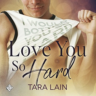 Tara Lain - Love You So Hard Audio Cover 316f3vb