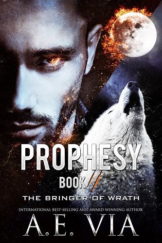 A.E. Via - Prophesy Book #2 The Bringer of Wrath Cover 3093y4hg