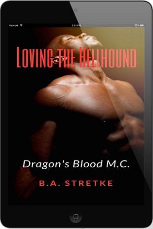 Loving the Hellhound by B.A. Stretke