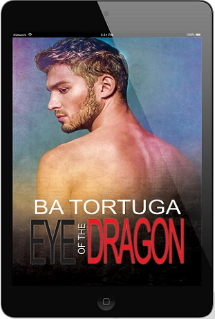 Eye of the Dragon by B.A. Tortuga