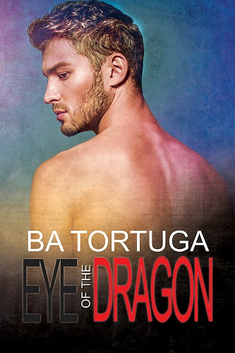 B.A. Tortuga - Eye of the Dragon Cover 4375h5