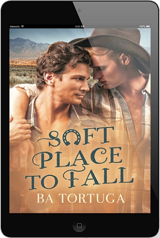 Soft Place to Fall by B.A. Tortuga