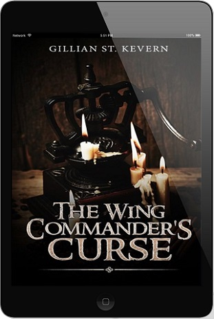 The Wing Commander's Curse by Gillian St. Kevern *Free Read*