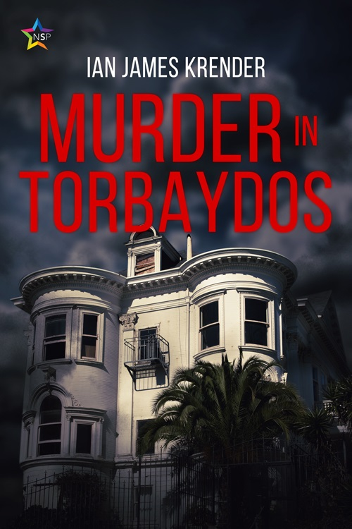 Ian James Krender - Murder in Torbaydos Cover 102ijn