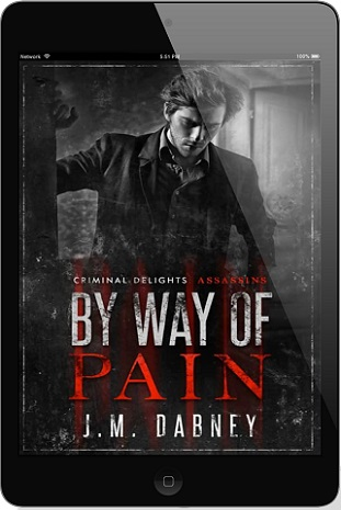 By Way of Pain by J.M. Dabney Blog Tour, Excerpt & Giveaway!!
