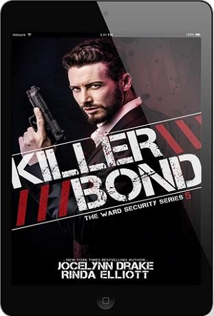 Killer Bond by Jocelynn Drake & Rinda Elliott Release Blast, Excerpt & Giveaway!