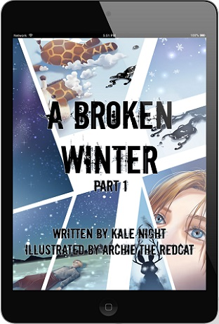 A Broken Winter (Webcomic) by Kale Night (10th Anniversary Edition – Part One), Excerpt & Giveaway!
