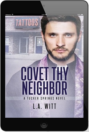 Covet Thy Neighbor by L.A. Witt (2nd Edition)