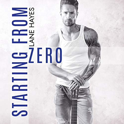 Lane Hayes - Starting from Zero Audio Cover 3756g5h