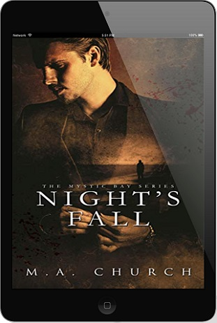 Night's Fall by M.A. Church