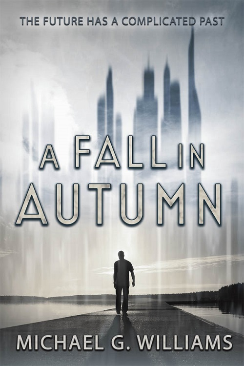 Michael G. Williams - A Fall in Autumn Cover 2674rde