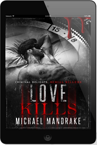 Love Kills by Michael Mandrake Release Blast & Giveaway!