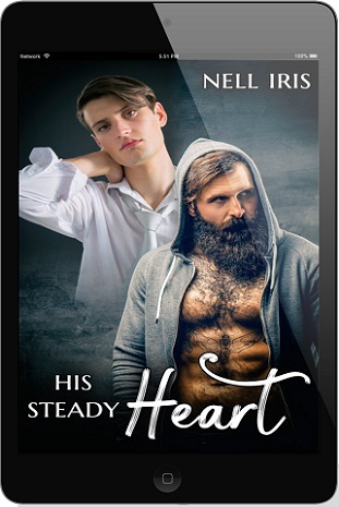 His Steady Heart by Nell Iris Release Blast, Excerpt & Giveaway!