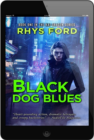 Black Dog Blues by Rhys Ford (3rd Edition)