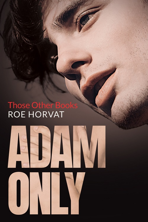 Roe Horvat - Adam Only Cover 029h3vc